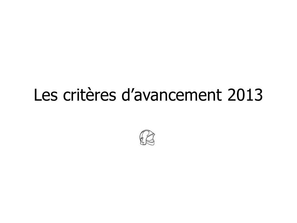 Les critères d'avancement 2013