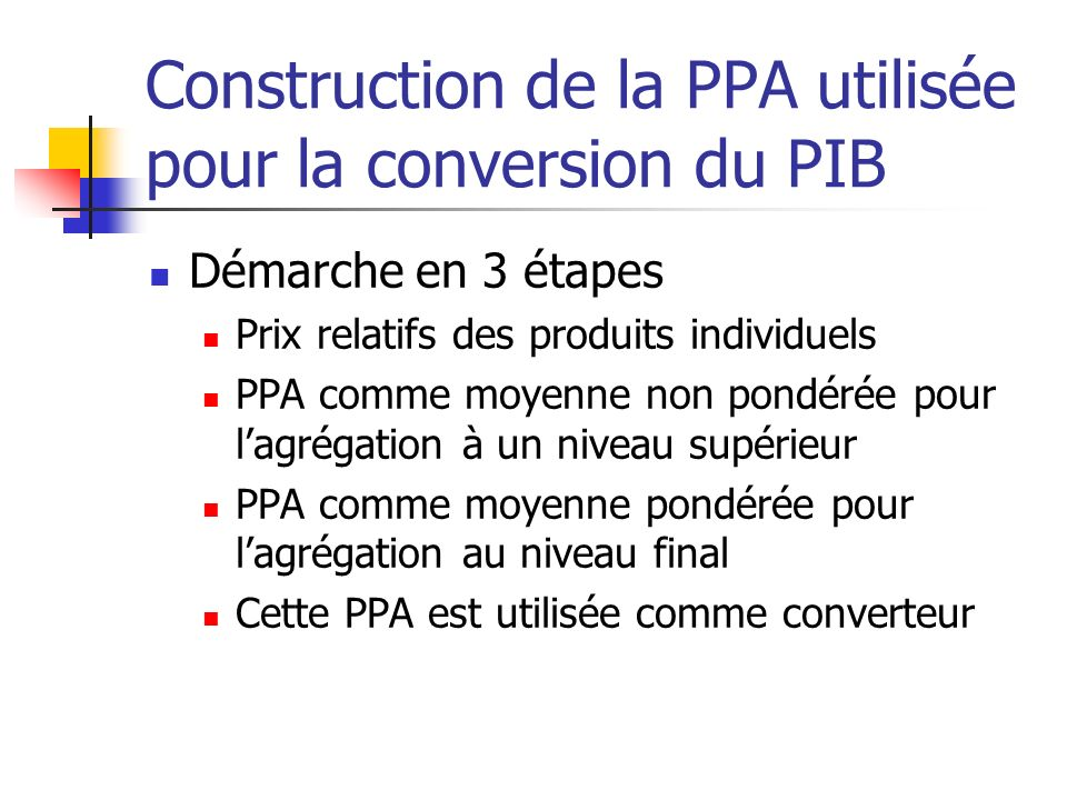 Construction de la PPA utilisée pour la conversion du PIB