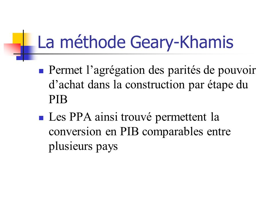 La méthode Geary-Khamis