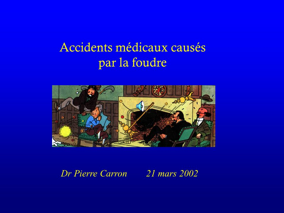 Accidents médicaux causés par la foudre