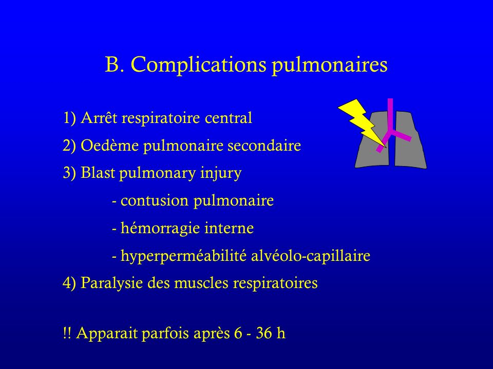 B. Complications pulmonaires