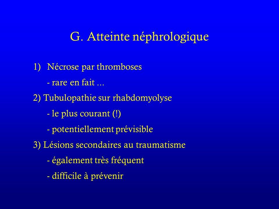G. Atteinte néphrologique