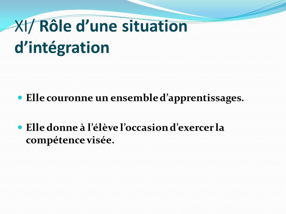 XI/ Rôle d'une situation d'intégration