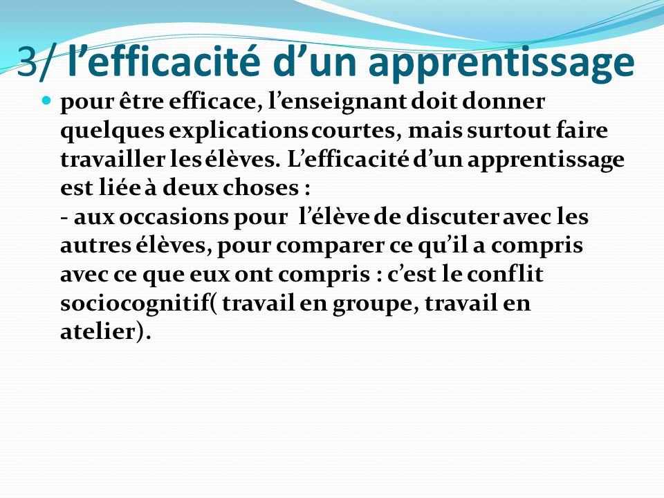 3/ l'efficacité d'un apprentissage