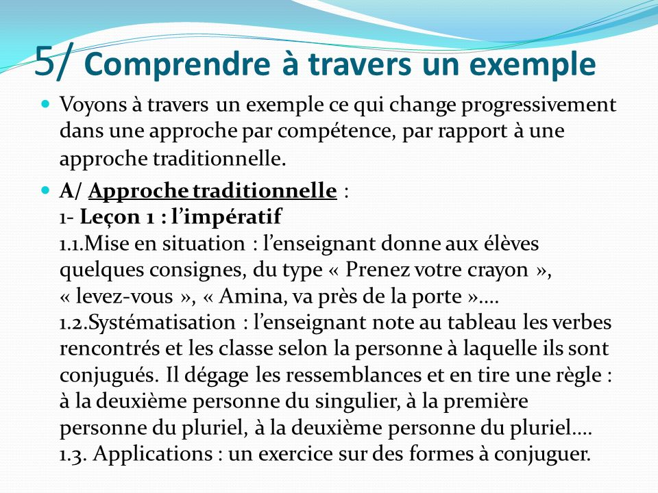 5/ Comprendre à travers un exemple