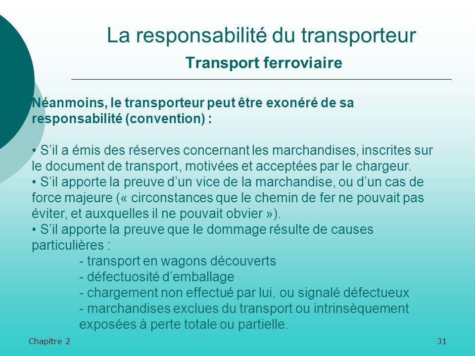 La responsabilité du transporteur Transport ferroviaire