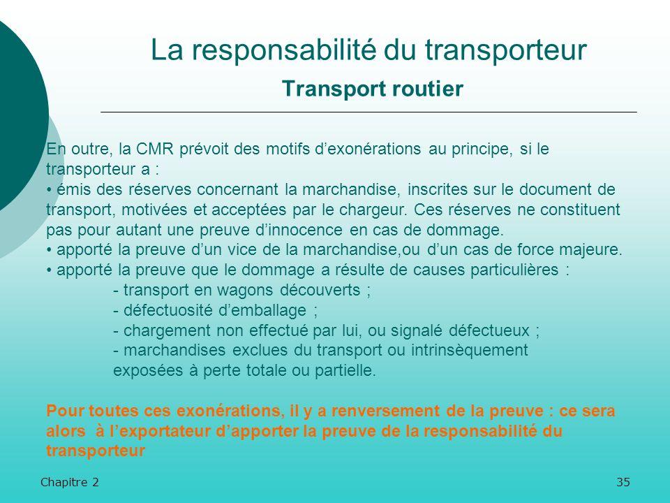 La responsabilité du transporteur Transport routier