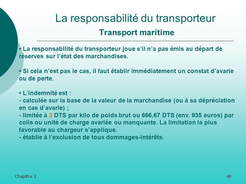 La responsabilité du transporteur Transport maritime