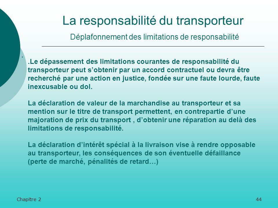 La responsabilité du transporteur Déplafonnement des limitations de responsabilité