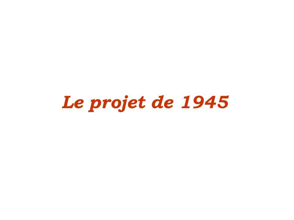 Le projet de 1945