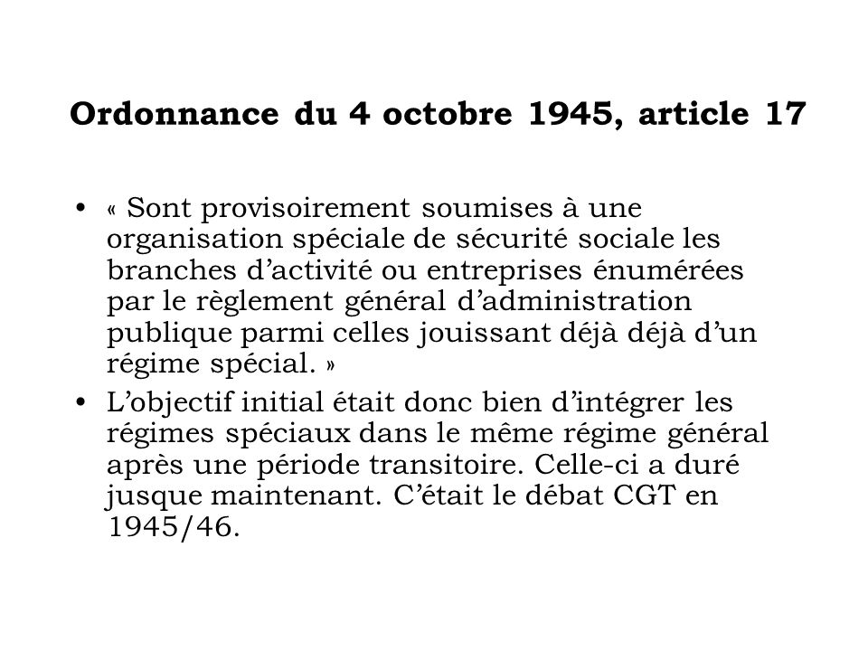 Ordonnance du 4 octobre 1945, article 17