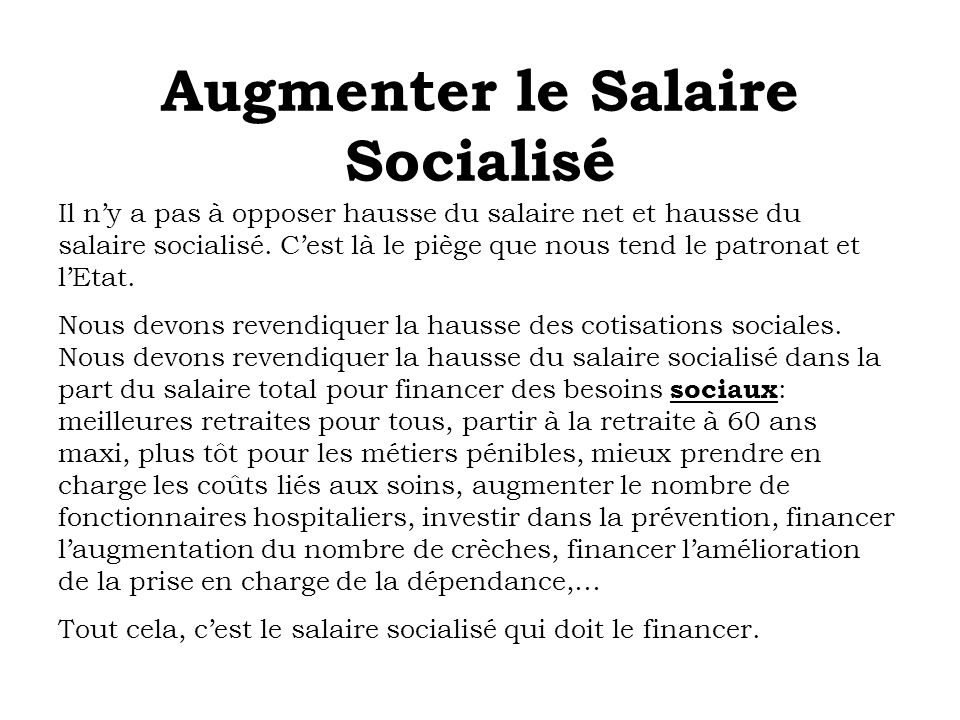 Augmenter le Salaire Socialisé