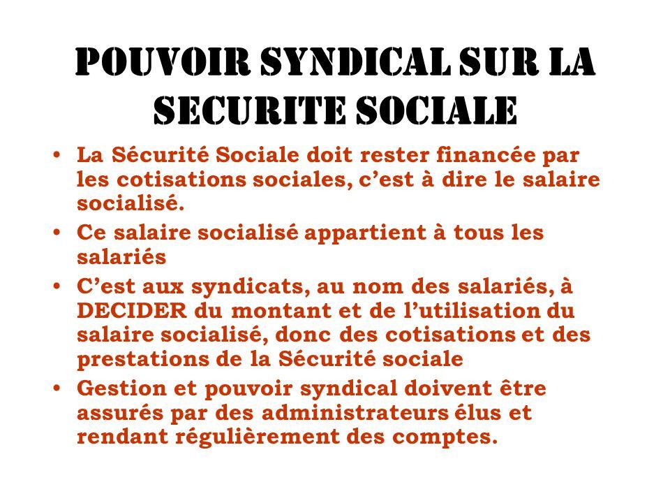 POUVOIR SYNDICAL SUR LA SECURITE SOCIALE