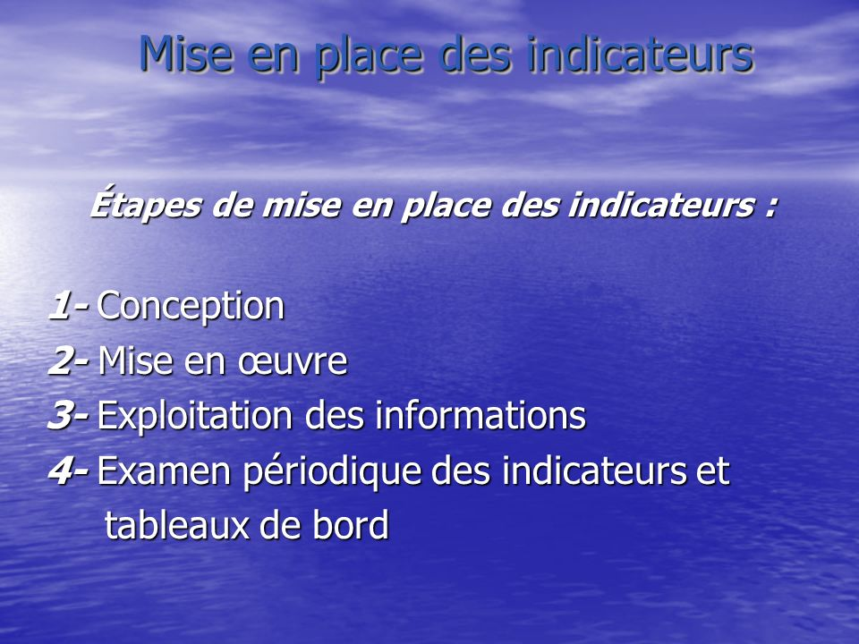 Mise en place des indicateurs