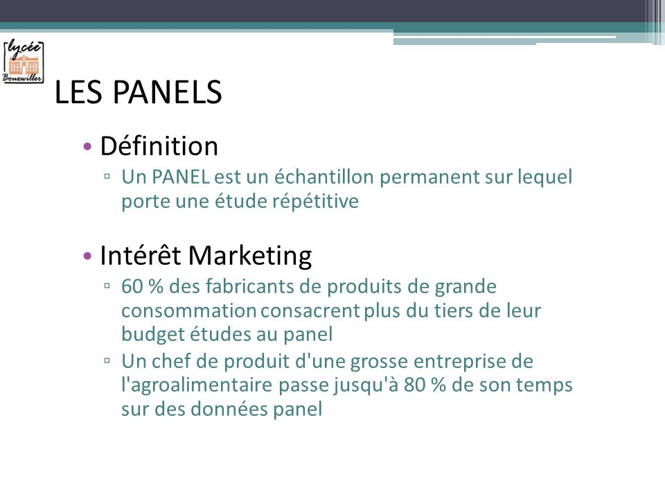 LES PANELS Définition Intérêt Marketing
