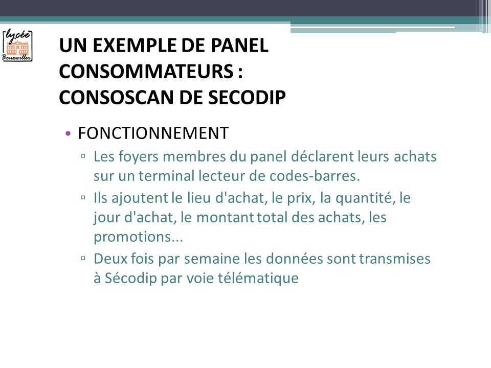 UN EXEMPLE DE PANEL CONSOMMATEURS : CONSOSCAN DE SECODIP