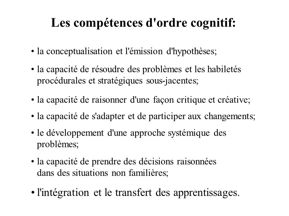 Les compétences d ordre cognitif: