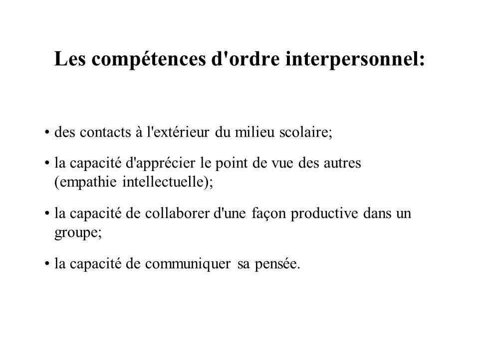 Les compétences d ordre interpersonnel: