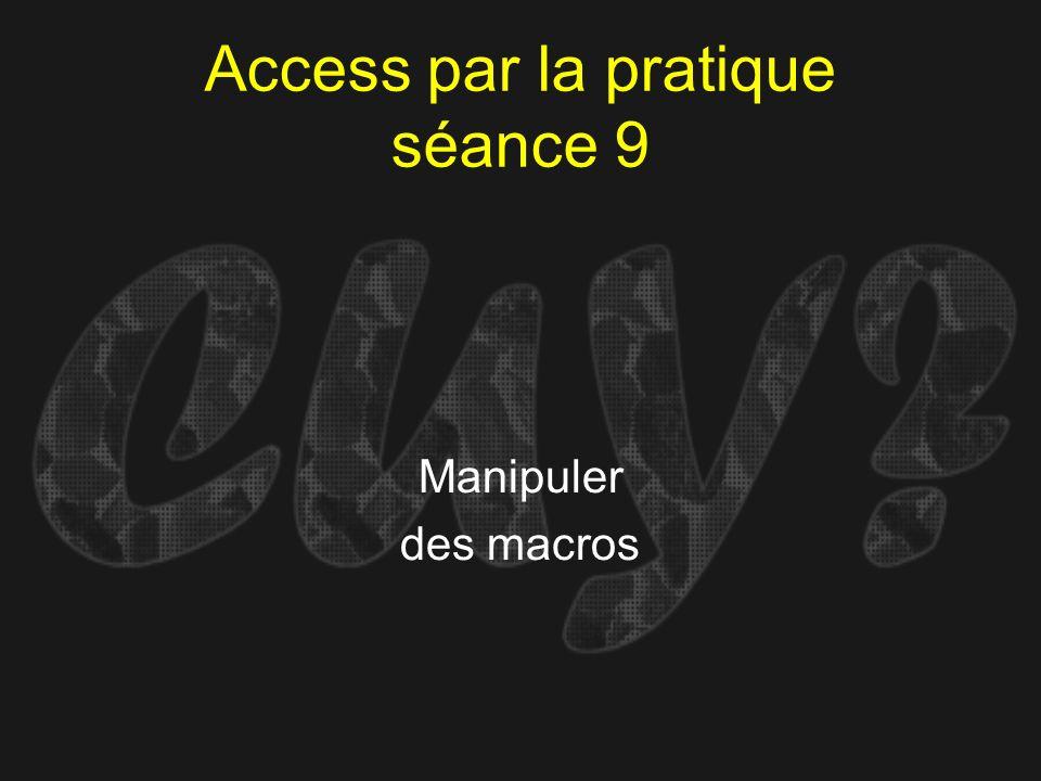 Access par la pratique séance 9