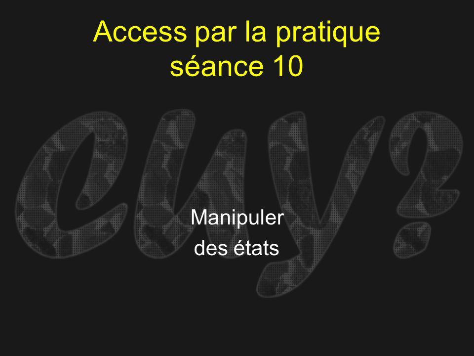 Access par la pratique séance 10