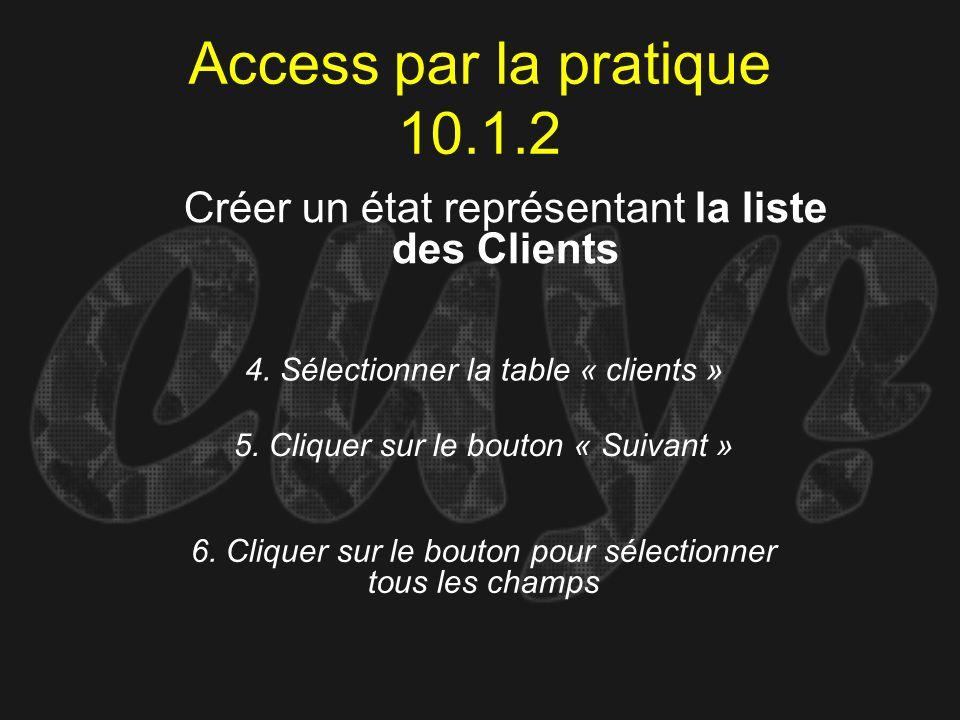 4. Sélectionner la table « clients »