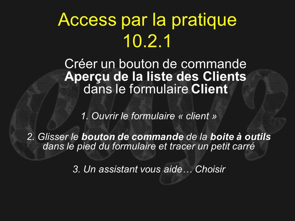 1. Ouvrir le formulaire « client »