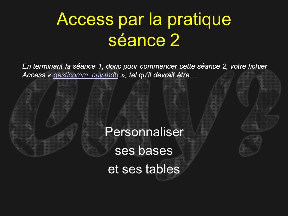 Access par la pratique séance 2