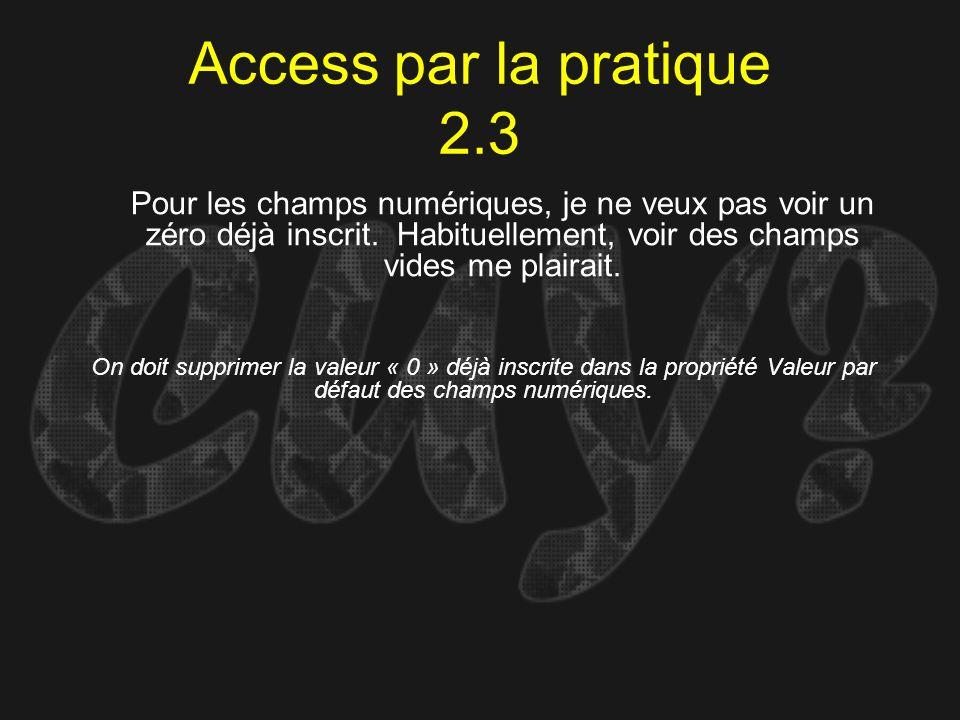 Access par la pratique 2.3