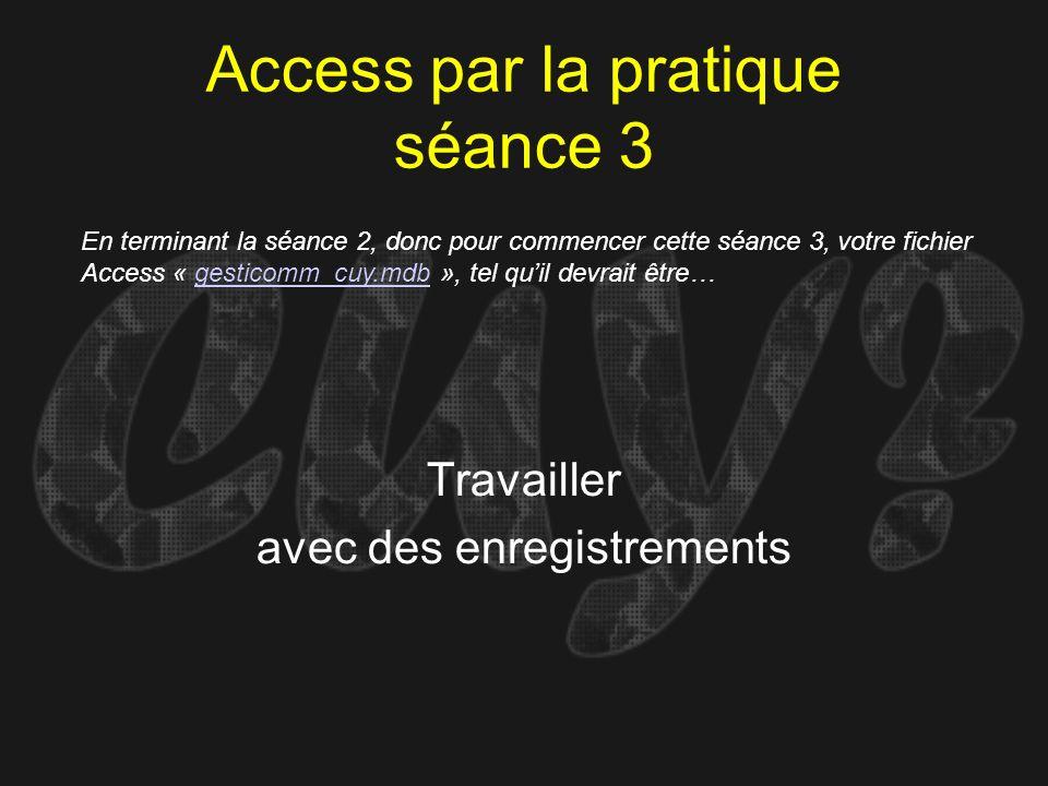 Access par la pratique séance 3