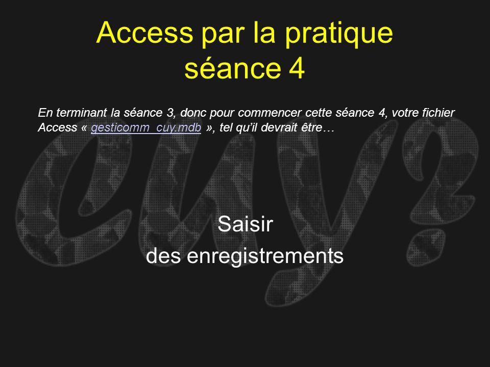 Access par la pratique séance 4