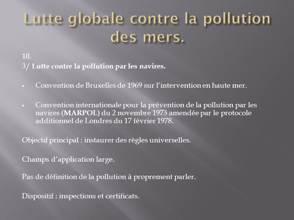 Lutte globale contre la pollution des mers.