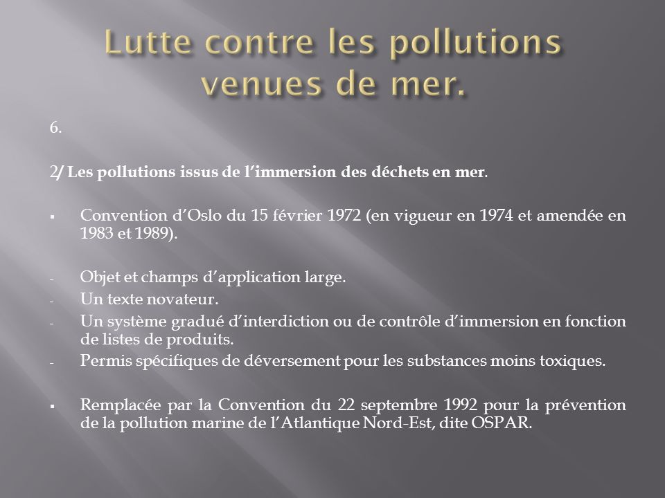 Lutte contre les pollutions venues de mer.