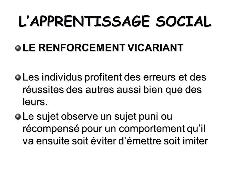 L'APPRENTISSAGE SOCIAL