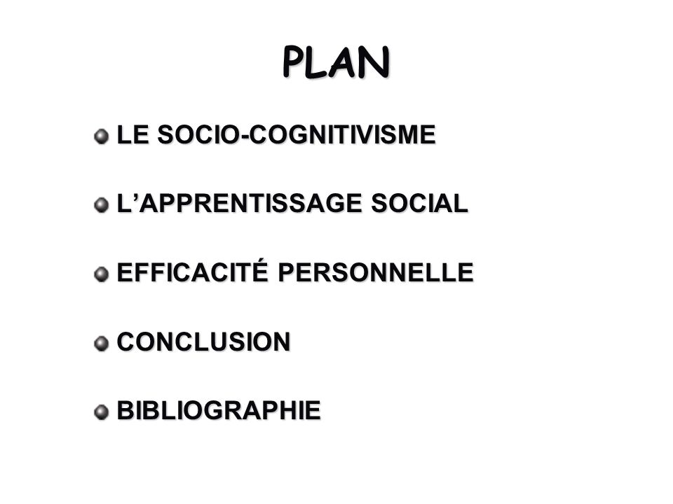 PLAN LE SOCIO-COGNITIVISME L'APPRENTISSAGE SOCIAL