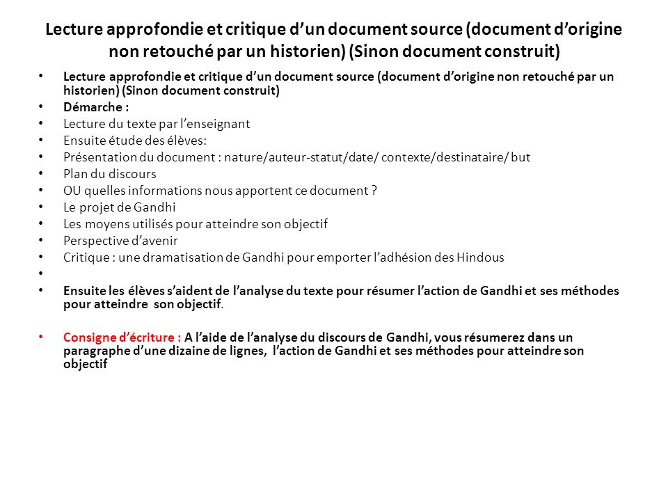 Lecture approfondie et critique d'un document source (document d'origine non retouché par un historien) (Sinon document construit)