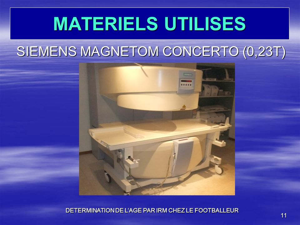 MATERIELS UTILISES SIEMENS MAGNETOM CONCERTO (0,23T)