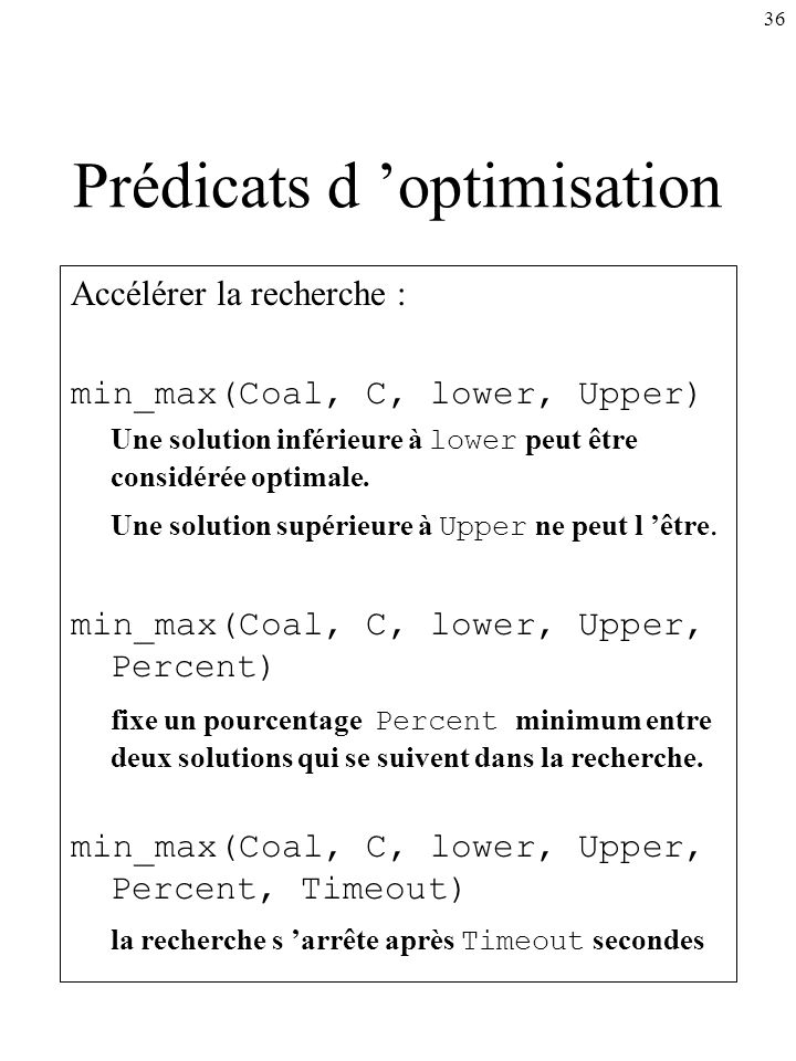 Prédicats d 'optimisation