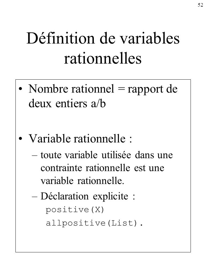 Définition de variables rationnelles