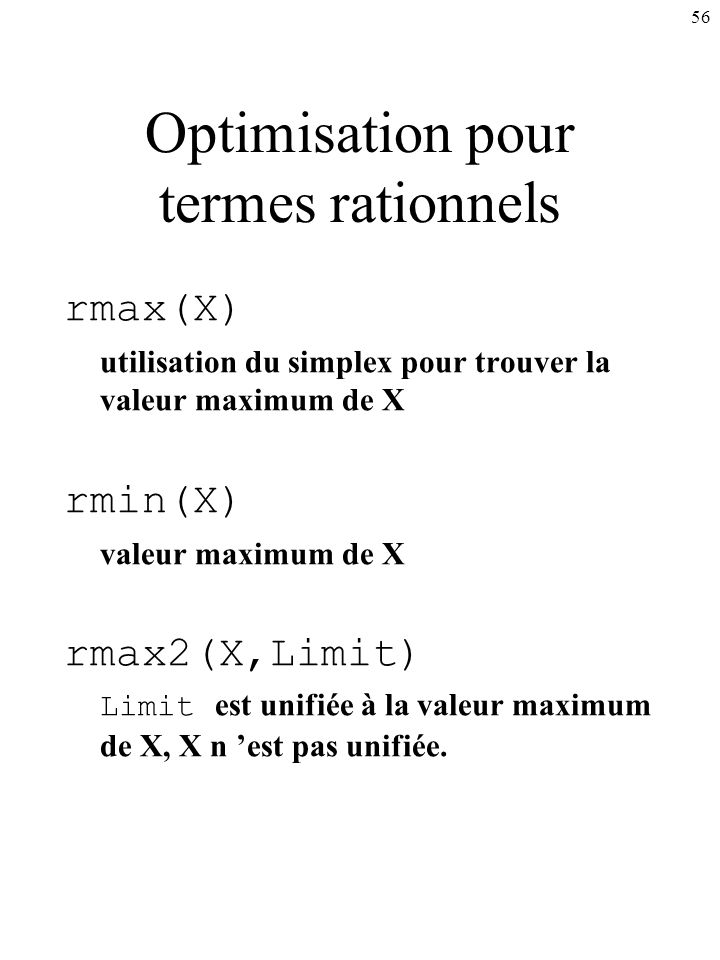 Optimisation pour termes rationnels