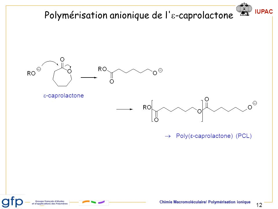 Polymérisation anionique de l e-caprolactone