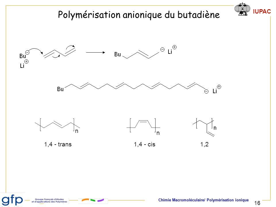 Polymérisation anionique du butadiène