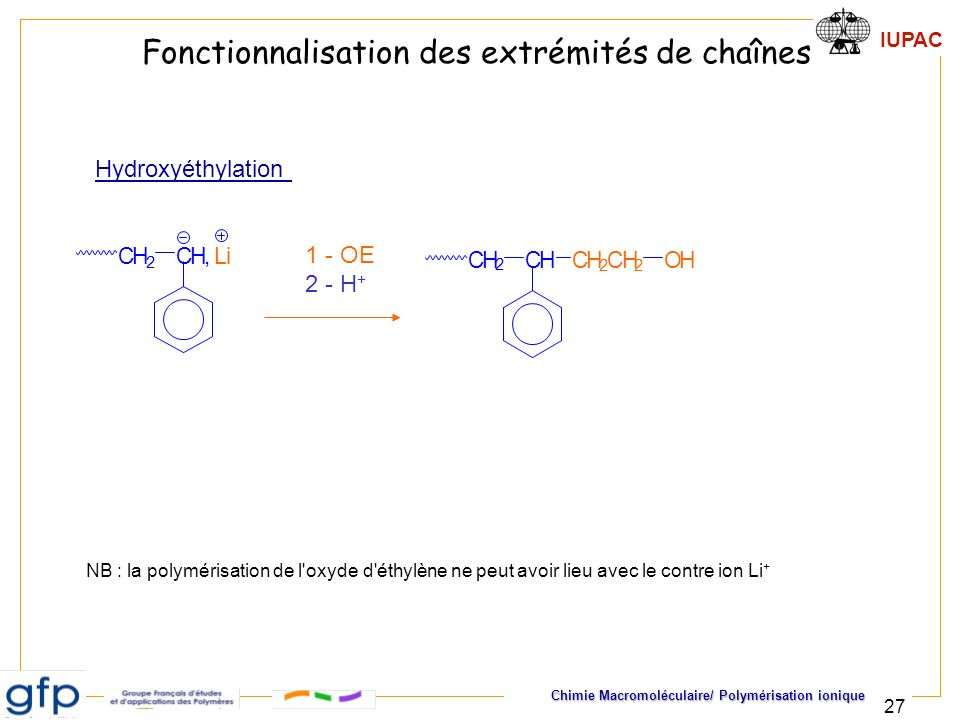 Fonctionnalisation des extrémités de chaînes