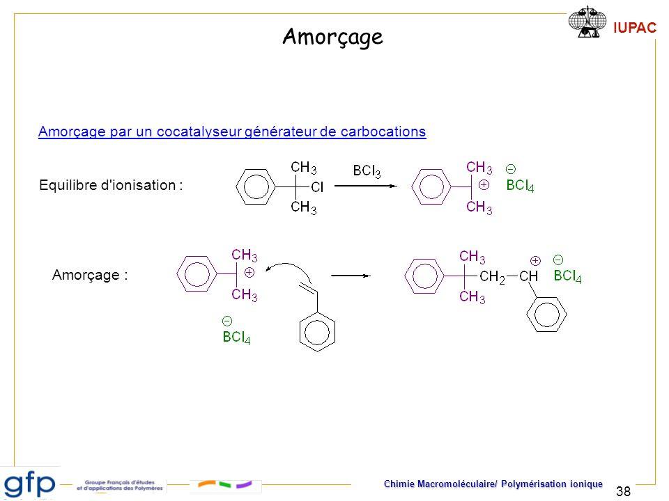 Amorçage Amorçage par un cocatalyseur générateur de carbocations