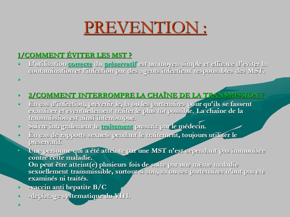 PREVENTION : 1/COMMENT ÉVITER LES MST