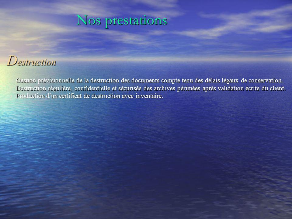 Nos prestations Destruction