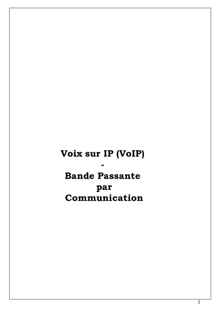 Voix sur IP (VoIP) - Bande Passante par Communication