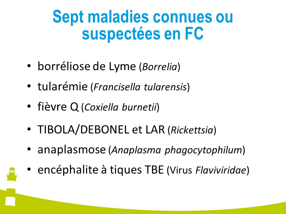 Sept maladies connues ou suspectées en FC