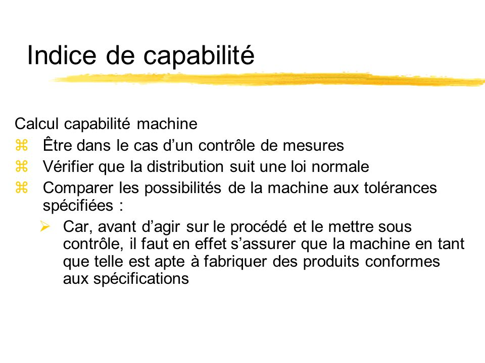 Indice de capabilité Calcul capabilité machine