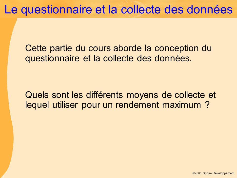 Le questionnaire et la collecte des données