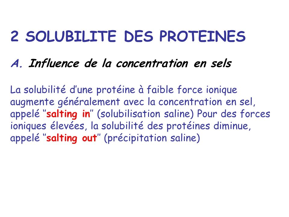 2 SOLUBILITE DES PROTEINES